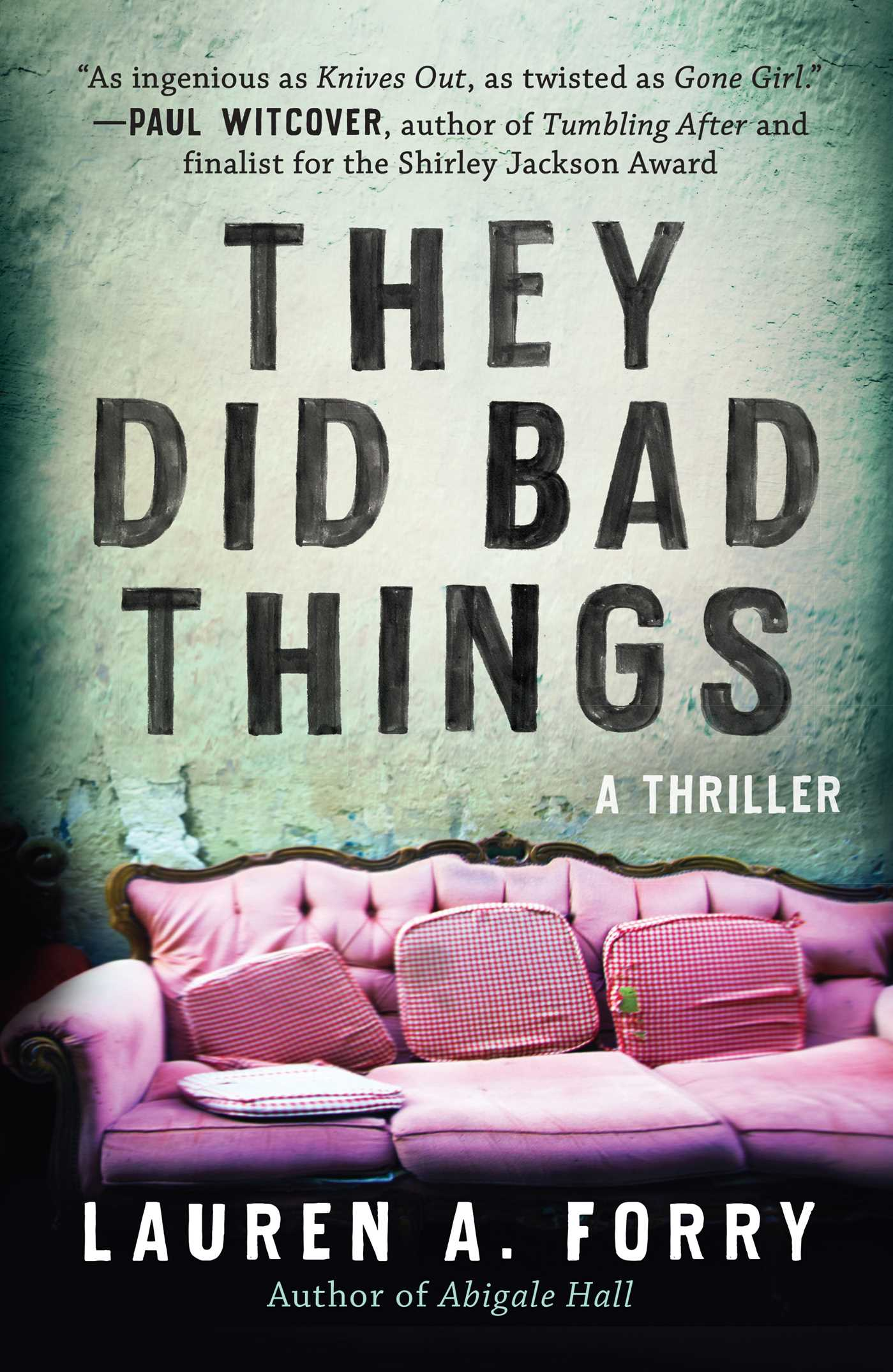 They Did Bad Things by Lauren A. Forry