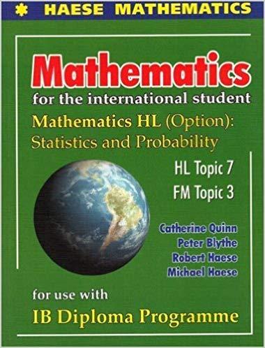 Mathematics for the International StudentMathematics HL options-Statistics and Probability
