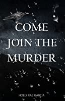 Come Join the Murder