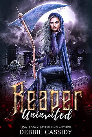 Reaper Uninvited (Deadside Reapers Book 2)