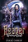 Reaper Uninvited (Deadside Reapers, #2)