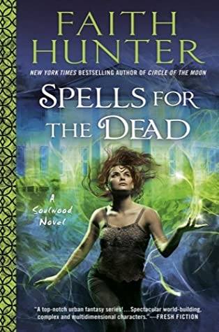 Book Review: Spells for the Dead by Faith Hunter