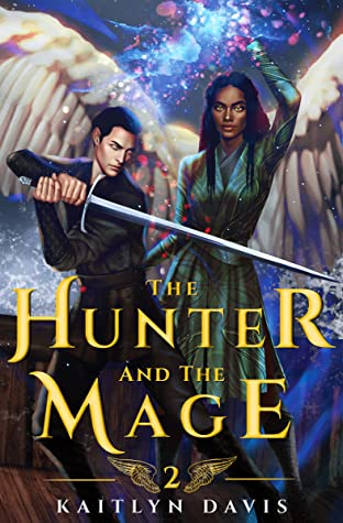 The Hunter and the Mage (The Raven and the Dove #2)