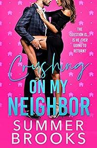 Crushing on My Neighbor (Lovers' Lane #2)