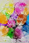 A Medium's Birthday Surprise (Becky Tibbs: A North Carolina Medium #1)