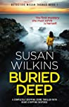 Buried Deep (Detective Megan Thomas, #1)