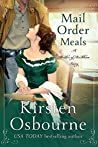 Mail Order Meals (Brides of Beckham, #32)