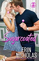 Sugarcoated: Hot Cakes, Book One