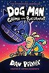 Dog Man: Grime and Punishment (Dog Man, #9)