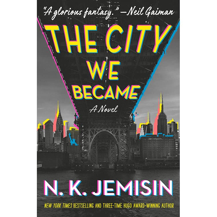 The City We Became (Great Cities #1) by N.K. Jemisin