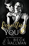 Regretting You (Blackthorn Elite #4)