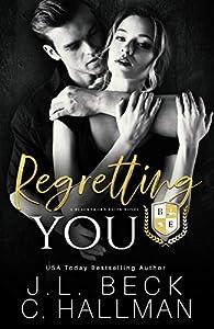 Regretting You (Blackthorn Elite #4)