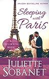 Sleeping with Paris (Paris Romance, #1)