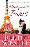 Honeymoon in Paris (City of Love Book 3)