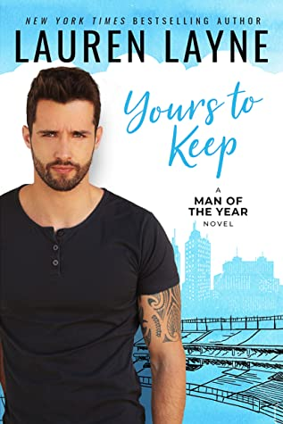 Yours to Keep (Man of the Year, #2)