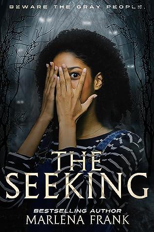 The Seeking