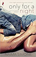 Only for a Night (Lick, #1)