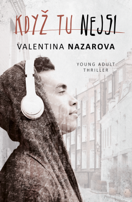 Když tu nejsi by Valentina Nazarova