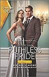 Ruthless Pride (Dynasties: Seven Sins #1)