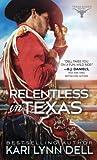 Relentless in Texas (Texas Rodeo #6)