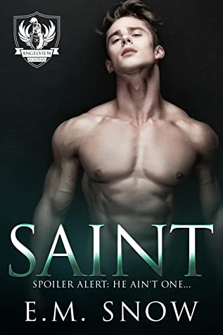 Saint (Angelview Academy, #1)