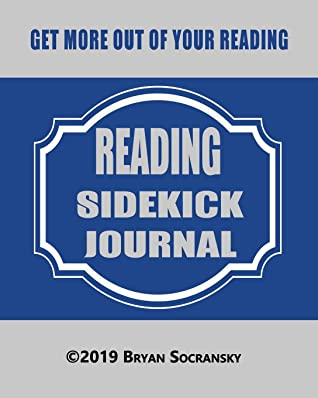 Reading Sidekick Journal: Guided Reading Log | Reading Journal | Get more out of your reading | Learn & retain more knowledge from the non-fiction books you read | Read better