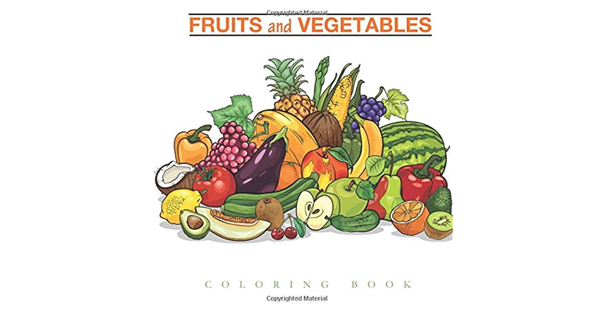 Fruits And Vegetables Coloring Book By Coloring Pages For Kids
