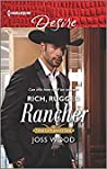 Rich, Rugged Rancher (Texas Cattleman's Club: Inheritance #2)