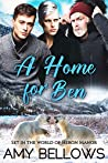 A Home for Ben (Alaskan Pebble Gifters, #3)