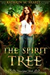 The Spirit Tree (Tessa Lamar #1)