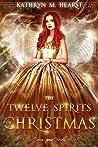Twelve Spirits of Christmas (Tessa Lamar #2)