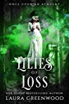 Lilies of Loss