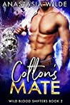 Colton's Mate (Wild Blood Shifters #2)