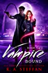 Vampire Bound: Book Two (Vampire Bound #2)
