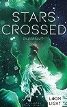 Stars Crossed - Silberblut