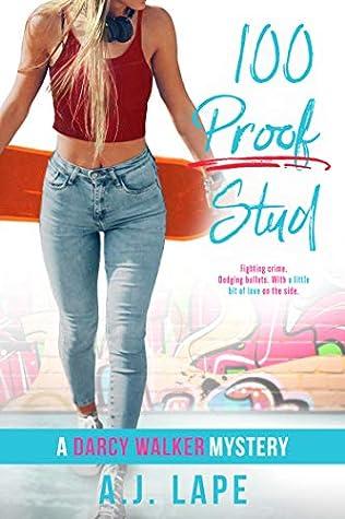 100 Proof Stud (Darcy Walker #3)