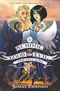 One True King (The School for Good and Evil: The Camelot Years, #3)
