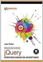 Smashing Jquery - Interatividade Avançada Com Javascript Simples