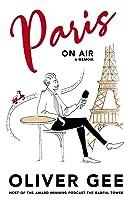 Paris on Air: A Memoir