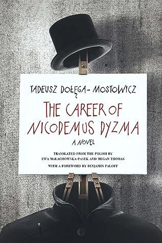 The Career of Nicodemus Dyzma: A Novel
