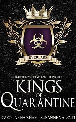 Kings of Quarantine (Brutal Boys of Everlake Prep, #1)