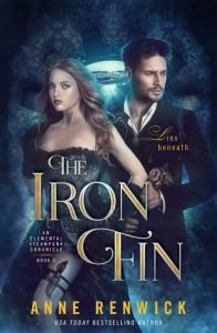 The Iron Fin (Elemental Steampunk Chronicles, #3)