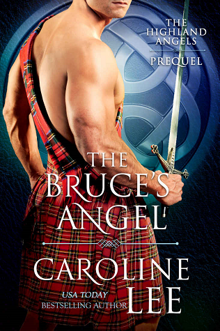 The Bruce's Angel (The Highland Angels, #0.5)