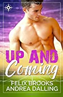 Up and Coming (Coastal College Football) (Volume 1)