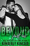 Beyond Just Us (Remington Medical, #4)