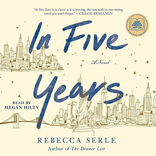In Five Years  A Novel - Rebecca Serle
