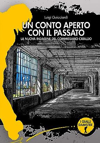 Un conto aperto con il passato by Luigi Guicciardi