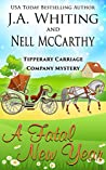 A Fatal New Year (Tipperary Carriage Company Mystery #1)