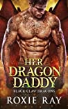 Her Dragon Daddy (Black Claw Dragons, #1)