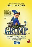 Grump: Huysuz ile Pamuk Prenses ve Yedi Cücelerin Gerçek Hayat Hikâyesi